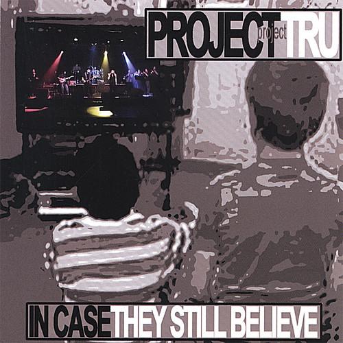 In Case They Still Believe