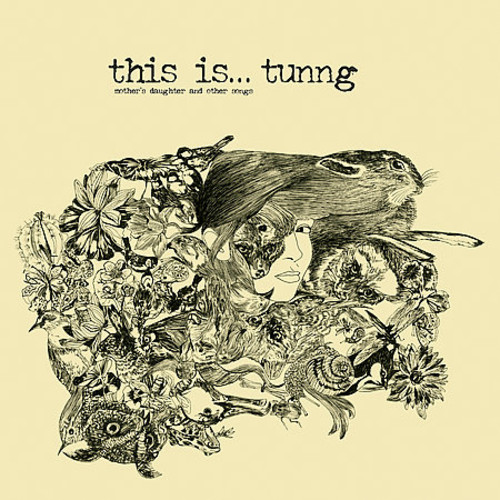 This Is Tunng: Mothers Daughter and Other Songs