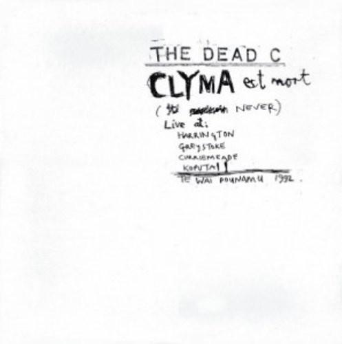 Dead C - Clyma Est Mort & Tentative Power