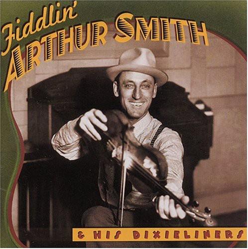 Fiddlin Arthur Smith/ Dixieli