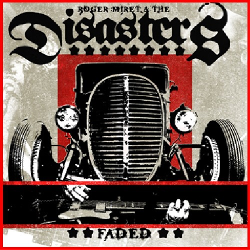 Roger Miret & The Disasters - Faded