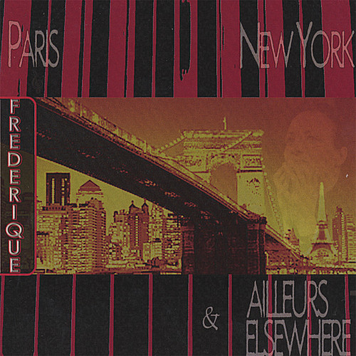 Paris-New York & Elsewhere