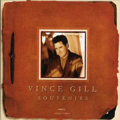 Vince Gill - Souvenirs-Greatest Hits
