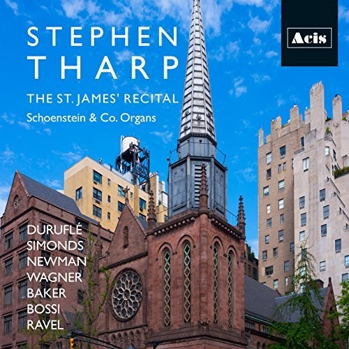 Stephen Tharp: The St. James' Recital