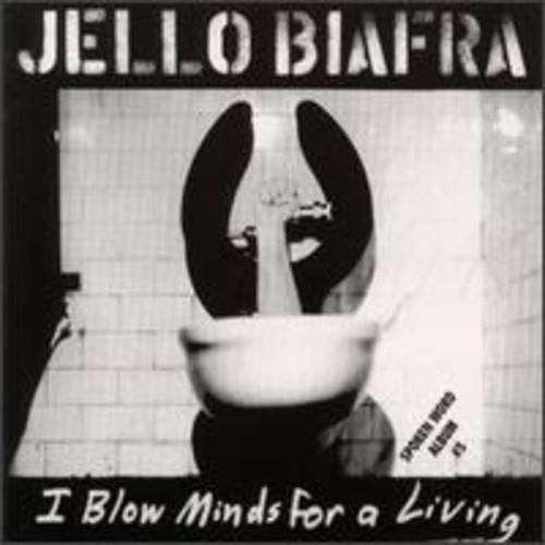 I Blow Minds for a Living /  Spoken Word Album DBL