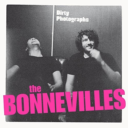 The Bonnevilles - Dirty Photographs [LP]
