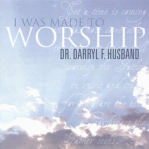 I Was Made to Worship