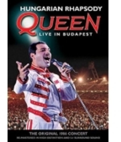- Hungarian Rhapsody: Queen Live In Budapest