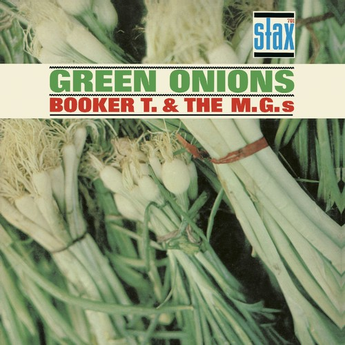 Booker T & The M.G.'s - Green Onions