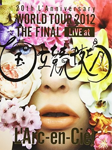World Tour 2012: Final Live at National Stadium [Import]