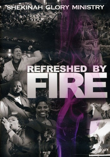 Refreshed by Fire
