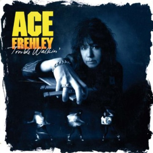 Ace Frehley - Trouble Walkin' [Original Recording Remastered, Import]