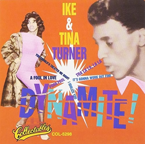 Ike Turner & Tina - Dynamite (Gate) (Dlx) (Uk)