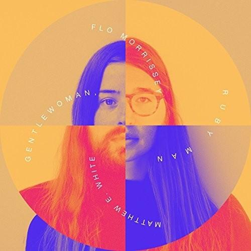Flo Morrissey / Matthew E. White - Gentlewoman, Ruby Man [LP]