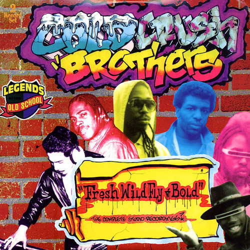 The Cold Crush Brothers - Fresh Wild & Bold