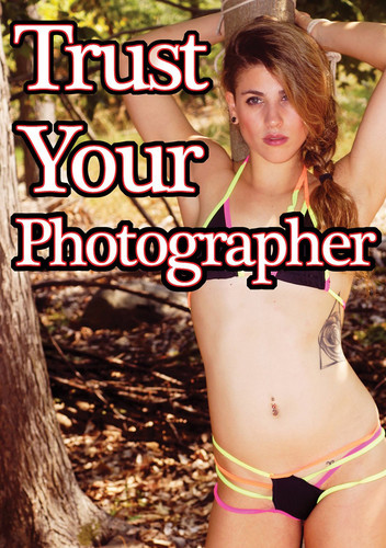 Trust Your Photographer