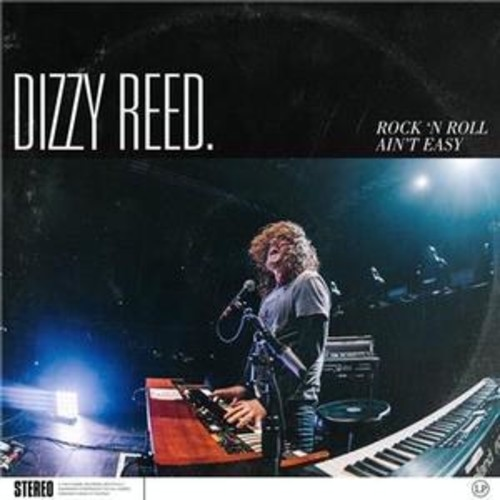 Dizzy Reed - Rock 'n Roll Ain't Easy [Import]