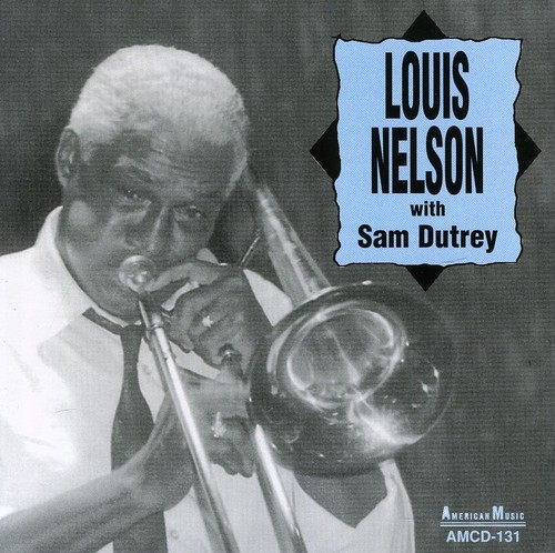 Louis Nelson with Sam Dutrey