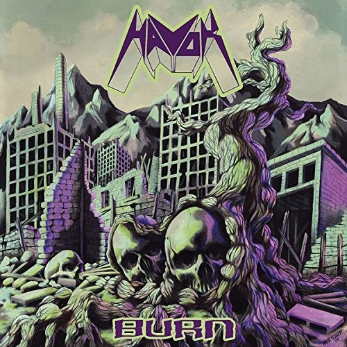 Havok - Burn [Reissue] (Can)
