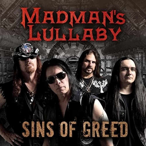 Madmans Lullaby - Sins Of Greed (Aus)