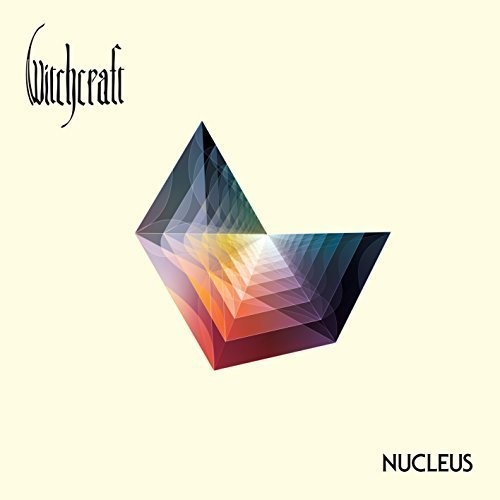 Witchcraft - Nucleus [Limited Edition]