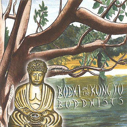 Bodhi & the Kung Fu Buddhists