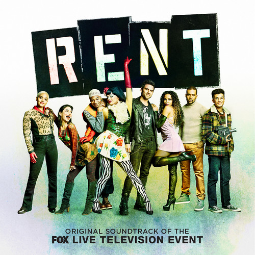 Rent: Fox Live Television Event - Rent (Original Soundtrack of the Fox Live Television Event)
