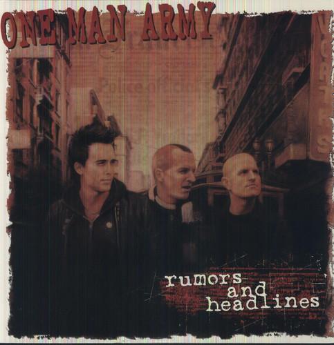 One Man Army - Rumors and Headlines