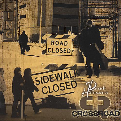 Derek Hansen's Crossroad