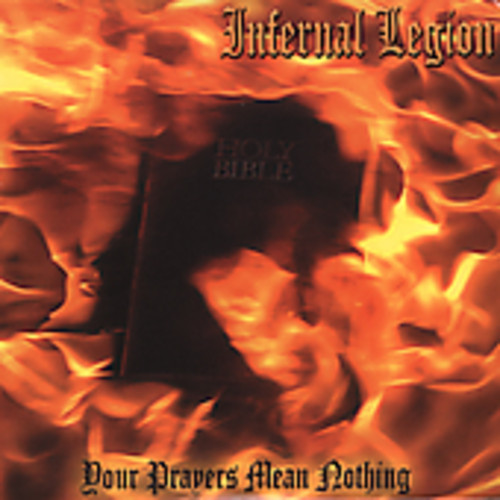 Infernal Legion - Your Prayers Mean Nothing