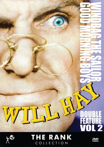 Will Hay: Volume 2: Windbag the Sailor /  Good Morning Boys