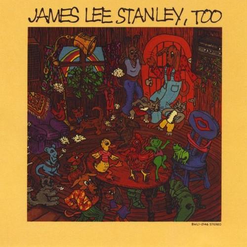 James Lee Stanley Too