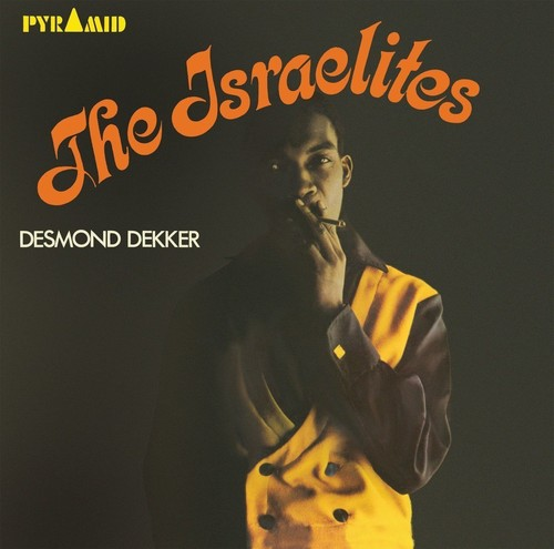 Desmond Dekker & The Aces - Israelites (Uk)