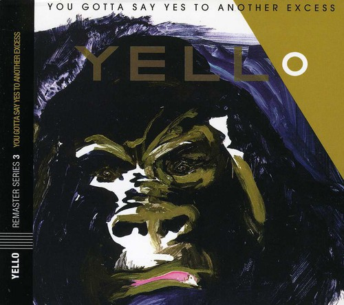 Yello-You Gotta Say Yes to Another Excess