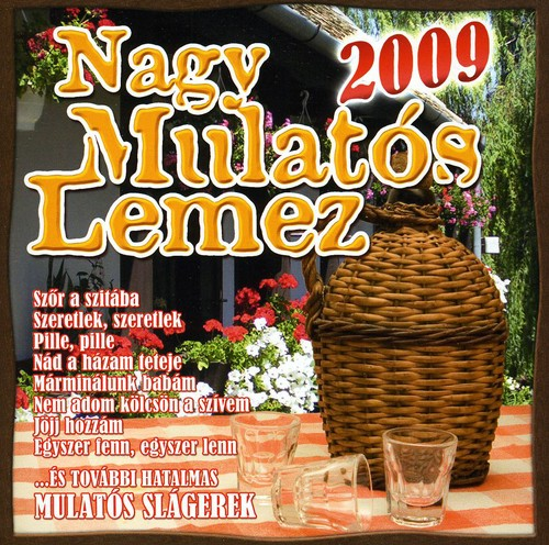 Nagy Mulatós - Nagy Mulatos Lemez 2009