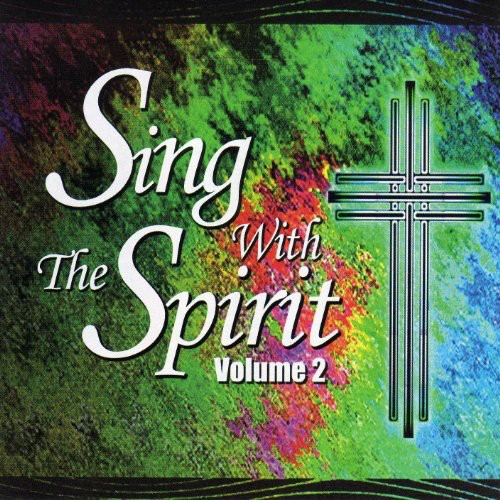 Sing with the Spirit 2