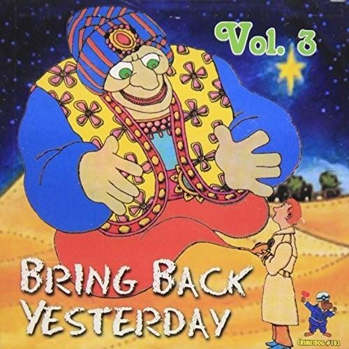 Bring Back Yesterday - Rare Groups V3