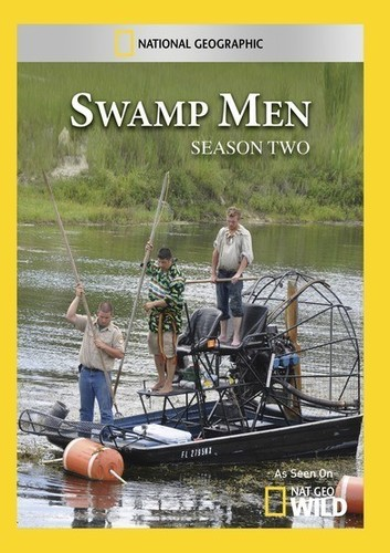 Swamp Men: Season 2