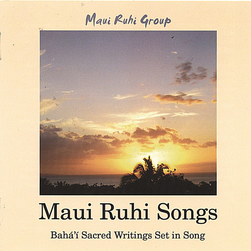 Maui Ruhi Songs