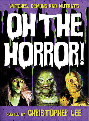 Oh the Horror!: Witches, Demons and Mutants