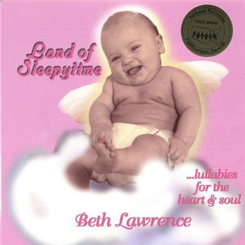 Land of Sleepytime.Lullabies for the Heart & Soul