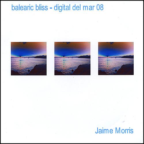 Balearic Bliss - Digital Del Mar 08
