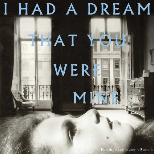 Hamilton Leithauser & Rostam - I Had A Dream That You Were Mine [LP]