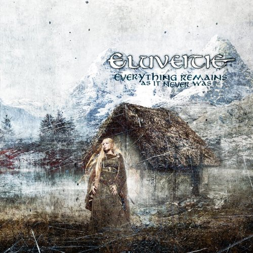 Eluveitie - Everything Remains: As It Never Was