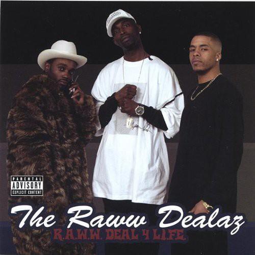 R.A.W.W. Deal 4 L.I.F.E.