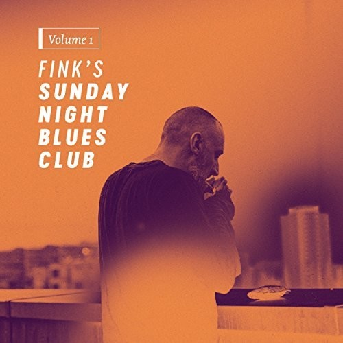 Fink - Fink's Sunday Night Blues Club 1
