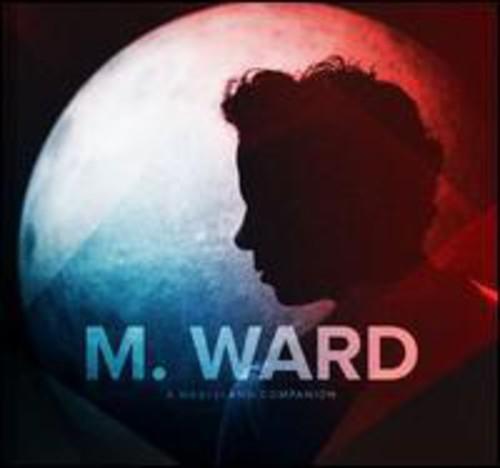 M. Ward - Wasteland Companion