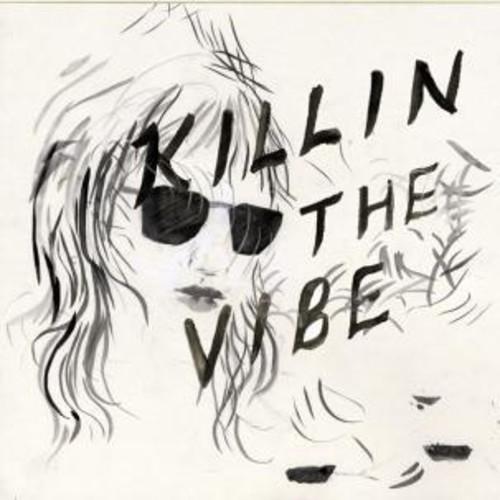 Killin the Vibe