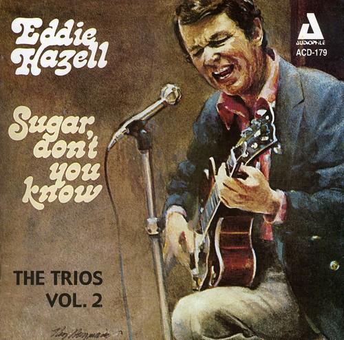 Sugar Don't You Know - The Trios, Vol.2