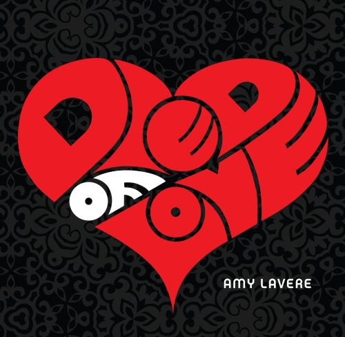Amy Lavere - Died Of Love
